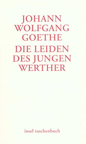 Die Leiden des jungen Werther: Johann Wolfgang Goethe