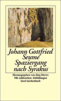Spaziergang nach Syrakus im Jahre 1802: Johann Gottfried Seume