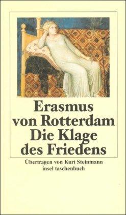 Die Klage des Friedens (insel taschenbuch): Erasmus von Rotterdam