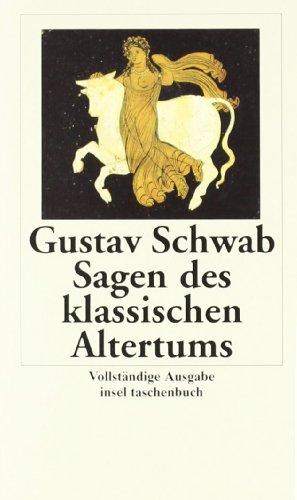 9783458344926: Sagen des klassischen Altertums: Vollständige Ausgabe