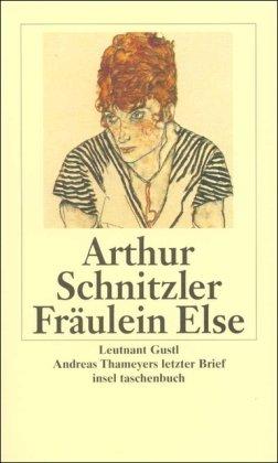 9783458345022: Fräulein Else. Leutnant Gustl. Andreas Thameyers letzter Brief.