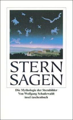 9783458345435: Sternsagen. Die Mythologie der Sternbilder.