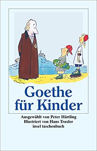 9783458346005: Goethe für Kinder. Ich bin so guter Dinge.