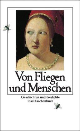 9783458346333: Von Fliegen und Menschen. Geschichten und Gedichte.