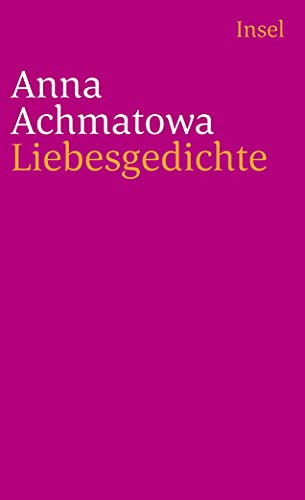 Liebesgedichte (Paperback) - Anna Achmatowa