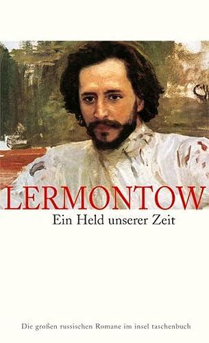 Ein Held unserer Zeit: Lermontow, Michail