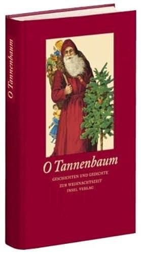 9783458346722: O Tannenbaum: Geschichten und Gedichte zur Weihnachtszeit
