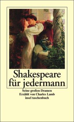 9783458347491: Shakespeare fuer jedermann Seine Stuecke. Insel-Taschenbuch; 3049