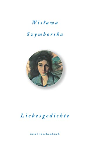 Liebesgedichte: Wislawa Szymborska