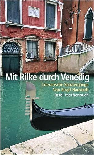 9783458348740: Mit Rilke durch Venedig