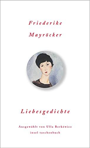 Liebesgedichte : Originalausgabe - Friederike Mayröcker