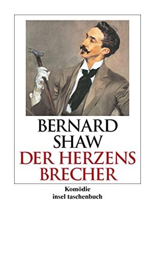 Der Herzensbrecher: Shaw, George Bernard