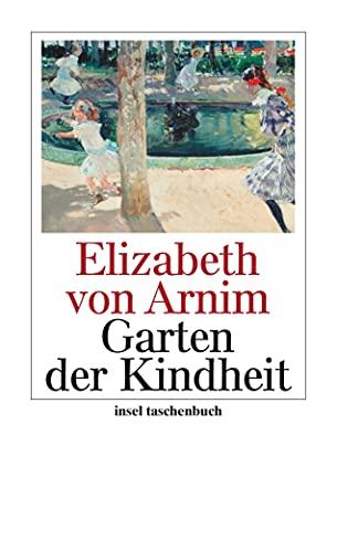 Garten der Kindheit (Paperback) - Elizabeth von Arnim