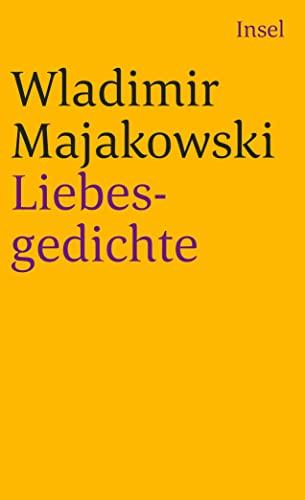 Liebesgedichte: Majakowski, Wladimir