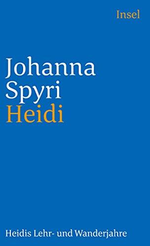 9783458351382: Heidi: Heidis Lehr- und Wanderjahre