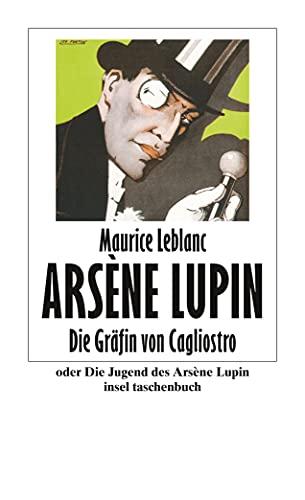9783458351634: Die Gräfin von Cagliostro oder Die Jugend des Arsène Lupin: 3463