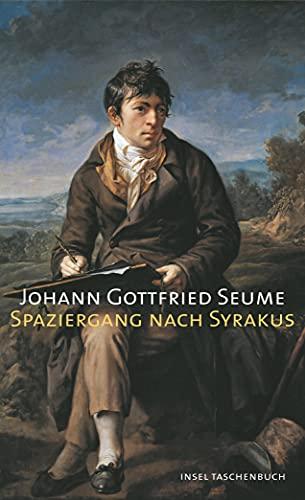 Spaziergang nach Syrakus im Jahre 1802: Seume, Johann Gottfried