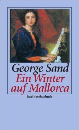 9783458352051: Ein Winter auf Mallorca: Tage mit Frederic Chopin