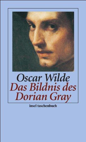 Das Bildnis des Dorian Gray: Oscar Wilde