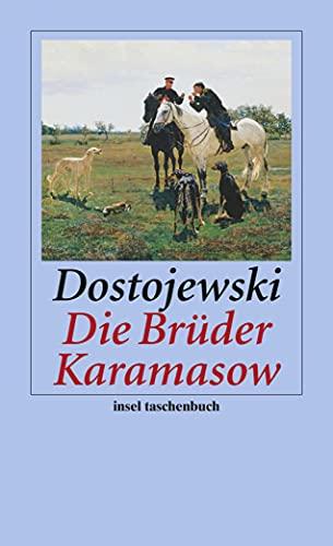 Die Brüder Karamasow: Roman (insel taschenbuch): Dostojewski, Fjodor