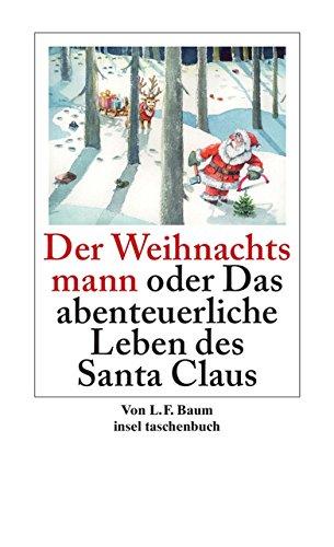 9783458353348: Der Weihnachtsmann oder Das abenteuerliche Leben des Santa Claus