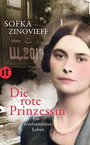 9783458357711: Die rote Prinzessin: Ein revolutionäres Leben