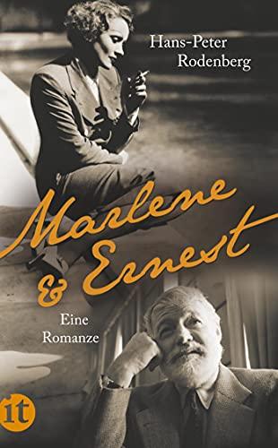 Marlene und Ernest. Eine Romanze. Hans-Peter Rodenberg / Insel-Taschenbuch ; 4094 - Rodenberg, Hans-Peter (Verfasser)