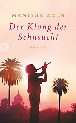 Der Klang der Sehnsucht: Roman (insel taschenbuch)
