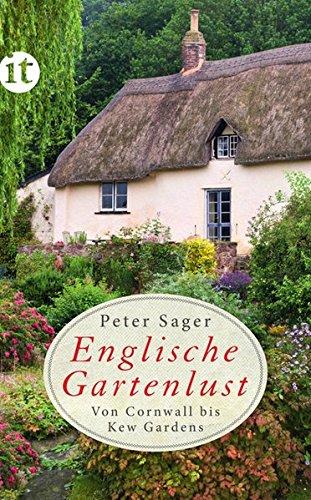 9783458358336: Englische Gartenlust: Von Cornwall bis Kew Gardens