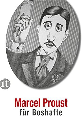 9783458358541: Proust für Boshafte
