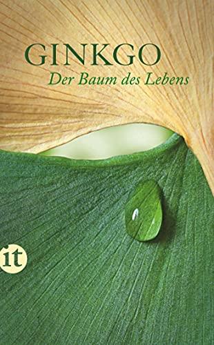 9783458358640 Ginkgo Der Baum Des Lebens Ein Lesebuch