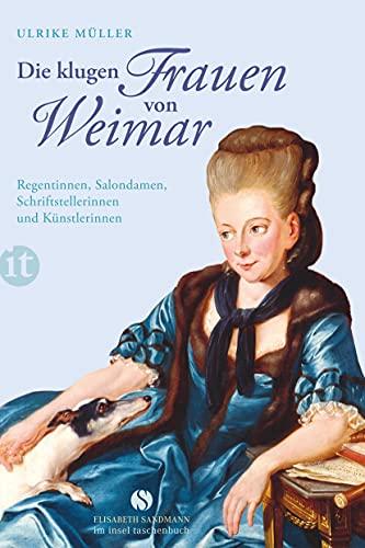 Die klugen Frauen von Weimar - Ulrike Müller