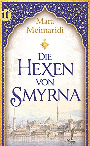 Die Hexen von Smyrna . Roman., Aus: Meimaridi, Mara: