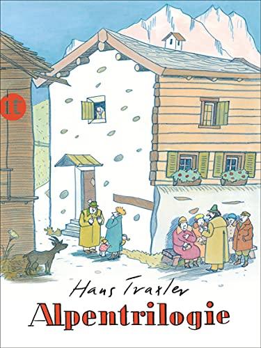 9783458361954: Alpentrilogie: Komm, Emil, wir gehn heim! Franz, der Junge, der ein Murmeltier sein wollte. Sofie mit dem großen Horn