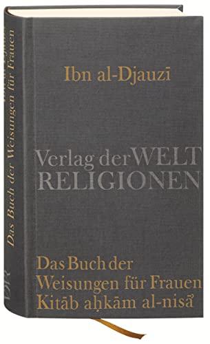 9783458700180: Das Buch der Weisungen für Frauen - Kitab ahkam al-nisa'