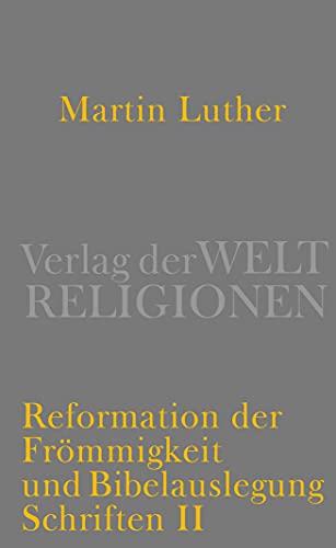Luther, Martin: Schriften; Teil: 2., Reformation der: Kaufmann, Thomas (Hrsg.):