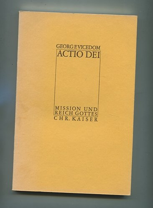 9783459010134: Actio Dei: Mission u. Reich Gottes (German Edition)