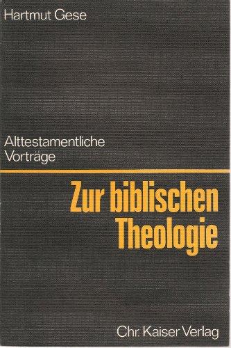 9783459010981: Zur biblischen Theologie. Alttestamentliche Vorträge
