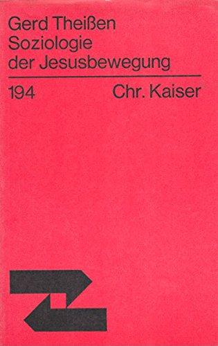 9783459011117: Soziologie der Jesusbewegung.. Ein Beitrag zur Entstehungsgeschichte des Urchristentums.