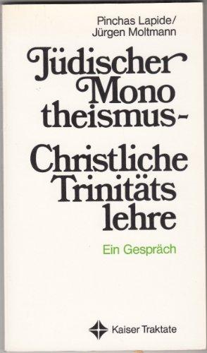 9783459012022: J�discher Monotheismus - christliche Trinit�tslehre. Ein Gespr�ch