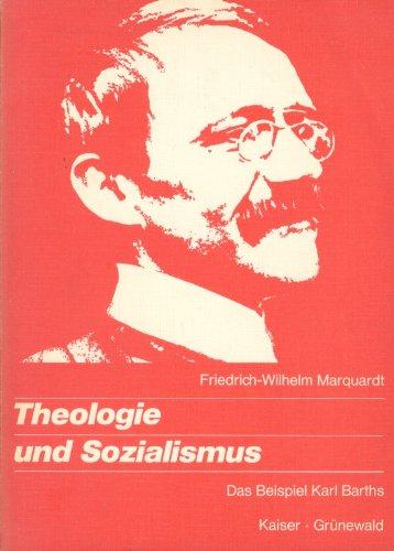 9783459016266: Theologie und Sozialismus. Das Beispiel Karl Barths