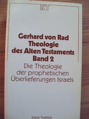 9783459016747: Die Theologie der prophetischen Überlieferungen Israels, Bd 2