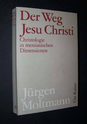 9783459017942: Der Weg Jesu Christi. Christologie in messianischen Dimensionen