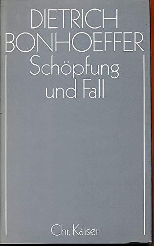 9783459018147: Schöpfung und Fall (Dietrich Bonhoeffer Werke) (German Edition)