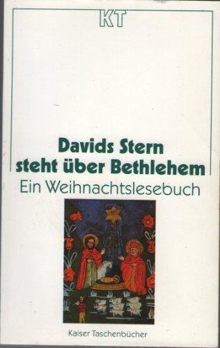 Davids Stern steht über Bethlehem - Ein: Brinkel,Wolfgang; Hilgendiek,Heike