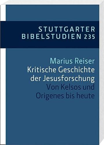 9783460033542: Kritische Geschichte der Jesusforschung