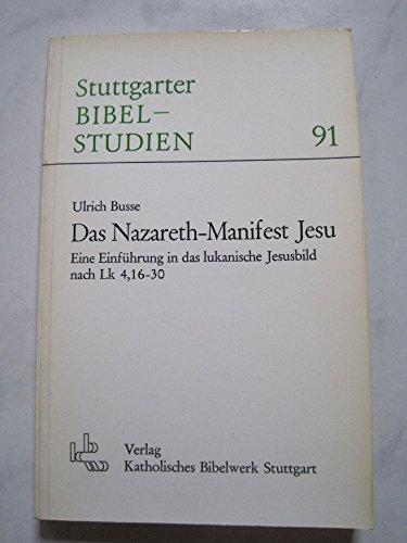 9783460039117: Das Nazareth-Manifest Jesu: Eine Einführung in das lukanische Jesusbild nach Lk 4, 16-30 (Stuttgarter Bibelstudien) (German Edition)