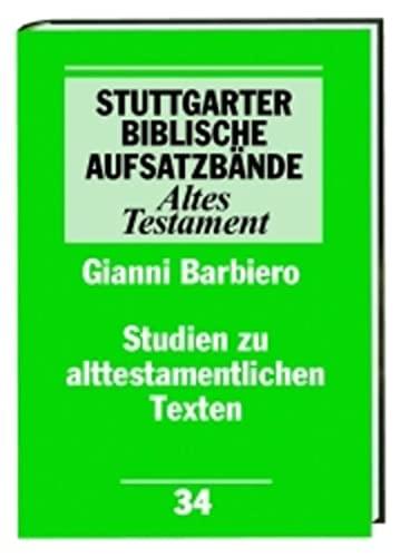 Studien zu Alttestamentlichen Texten [Stuttgarter Biblische Aufsatzbande, 34]: Verlag Katholisches ...