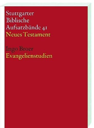 Evangelienstudien: Ingo Broer