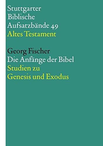 Die Anfänge der Bibel: Georg Fischer